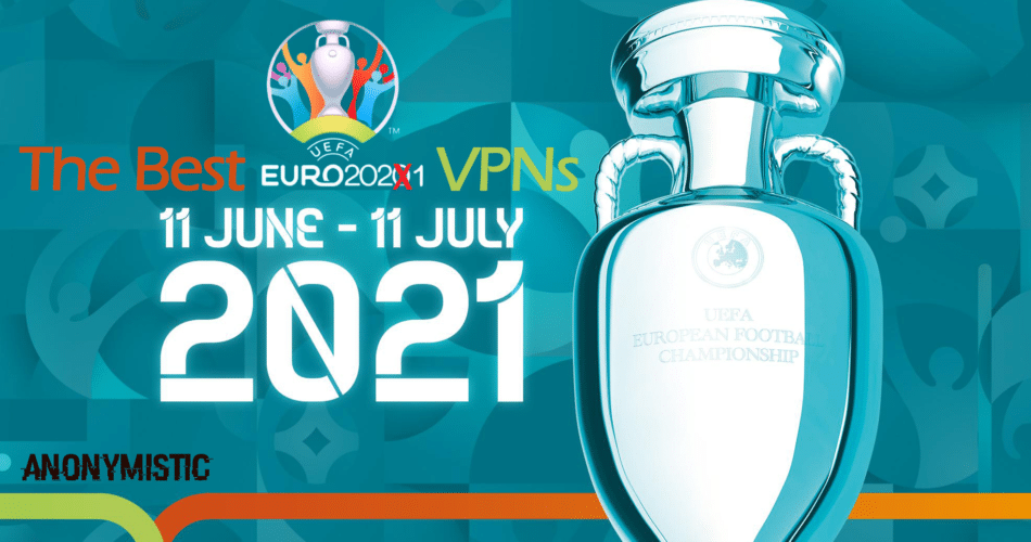 Watch Euro 2021 From Anywhere