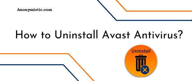 How to Uninstall Avast Antivirus?